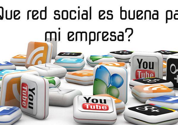 ¿Qué redes sociales son buenas para mi empresa?